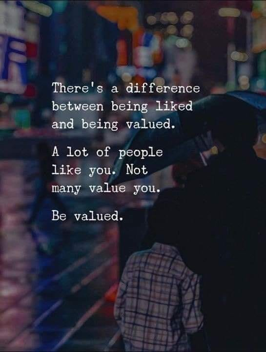 Be Valued